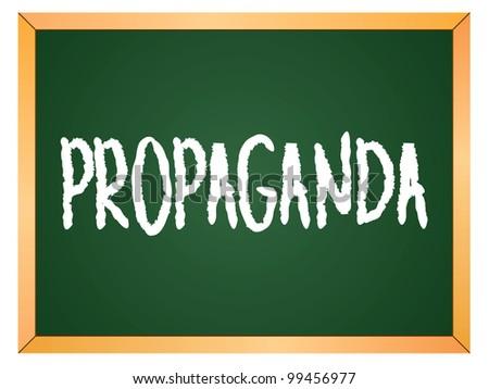"""propaganda"" word written on chalkboard - stock vector"