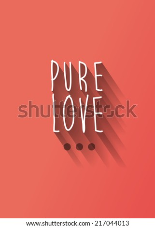 """""""pure love"""" typography with shadow vector, Eps 10 - stock vector"""