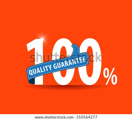 100% quality Guarantee , sticker, tag, label, sign, icon.-eps10 vector - stock vector