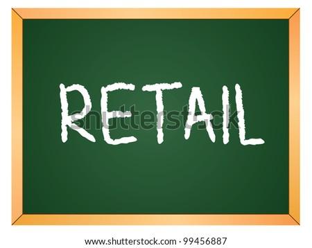 """retail"" word written on chalkboard - stock vector"