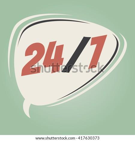 24/7 retro speech bubble - stock vector