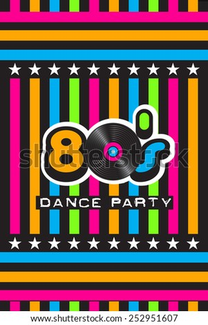 80's Dance Party Poster - stock vector