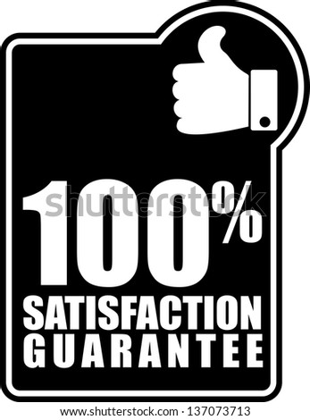 100% satisfaction guarantee, sticker - stock vector