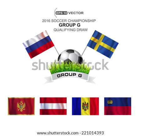 2016 SOCCER CHAMPIONSHIP GROUP G QUALIFYING STAGE - stock vector