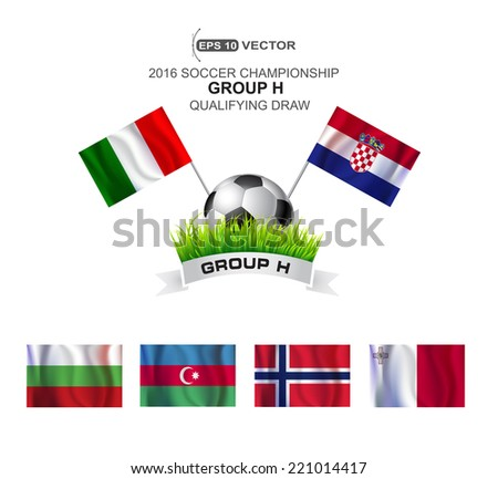 2016 SOCCER CHAMPIONSHIP GROUP H QUALIFYING STAGE - stock vector
