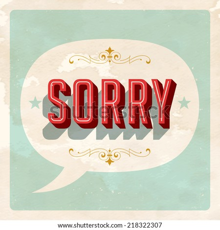 """SORRY"" - Vector EPS10. Grunge effects can be easily removed for a brand new, clean sign. - stock vector"