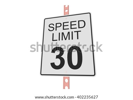 """""""Speed limit 30"""" - 3d illustration of roadsign isolated on white background - stock vector"""