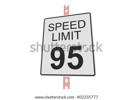 """""""Speed limit 95"""" - 3d illustration of roadsign isolated on white background - stock vector"""