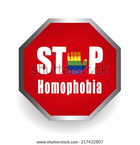 """""""Stop homophobia"""" sign,  discrimination and violence homosexuality people - isolated on white background - stock vector"""