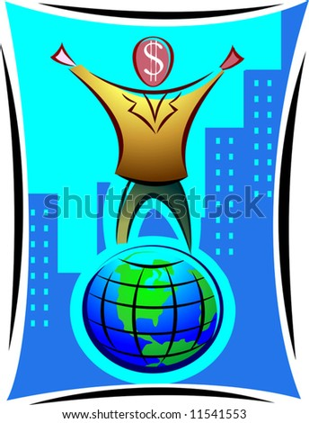 symbolic man with dollar head standing on top of the globe	 - stock vector