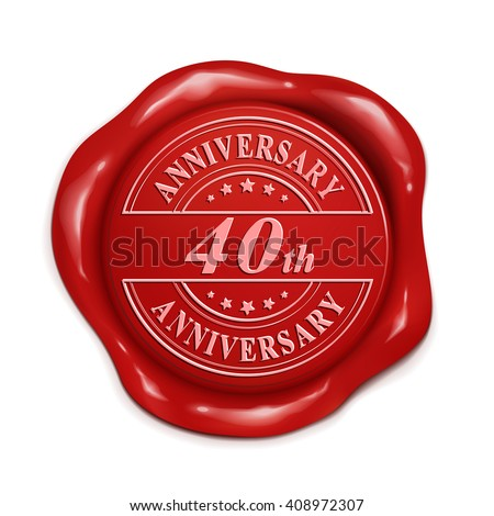 40th anniversary 3d illustration red wax seal over white background - stock vector