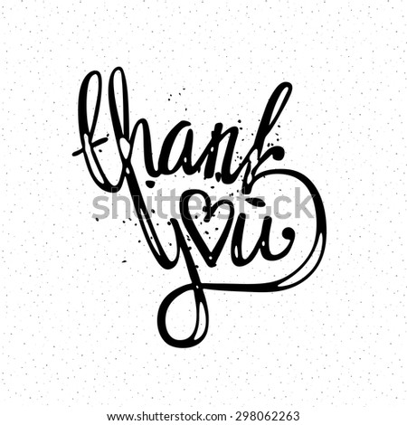 'thank you' hand lettering - handmade calligraphy; vector illustration (eps8); - stock vector