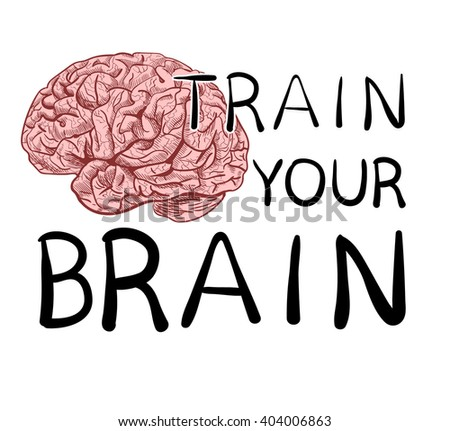 'Train your brain' text with hand drawn brain sketch. VECTOR illustration, black handwritten letters.  - stock vector