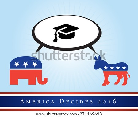 2016 USA presidential election poster or sticker, with emphasis in the education. Vector file available.   - stock vector