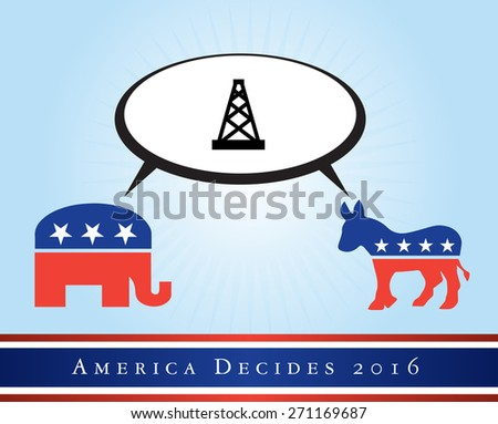 2016 USA presidential election poster or sticker, with emphasis in the gas and power. Vector file available. .  - stock vector