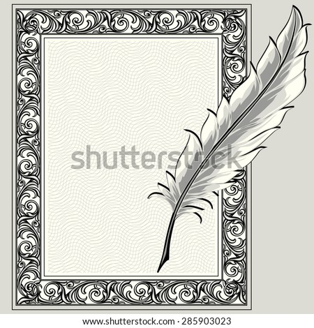 Vector feather quill pen and ornate frame - stock vector