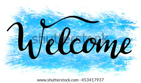 'Welcome' hand lettering, vector - stock vector