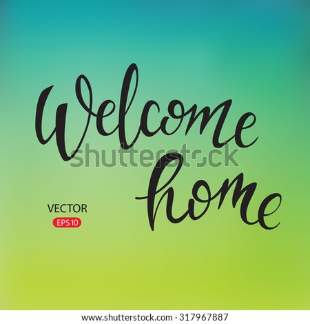 """Welcome"" hand lettering, vector typography design element for greeting cards, posters and print invitations. Unique typography vector on bright background. - stock vector"