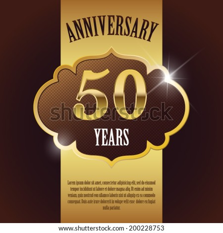 """50 Year Anniversary"" - Elegant Golden Design Template / Background / Seal - stock vector"