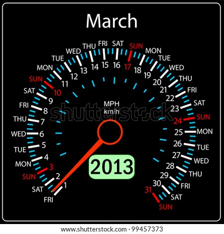 2013 year calendar speedometer car in vector. March. - stock vector
