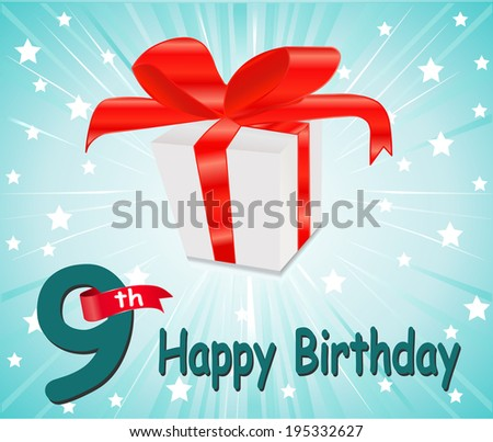 9 year Happy Birthday Card with gift and colorful background in vector EPS10 - stock vector