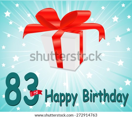 83 year Happy Birthday Card with gift and colorful background in vector EPS10 - stock vector
