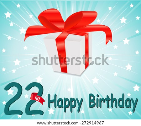 22 year Happy Birthday Card with gift and colorful background in vector EPS10 - stock vector