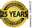 25 years anniversary golden label with ribbon, vector illustration - stock vector