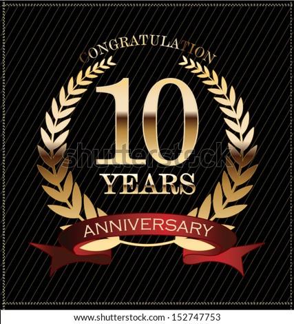 10 years anniversary golden laurel wreath - stock vector