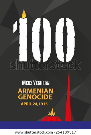 100 years Candle Centennial Anniversary of the Armenian Genocide or Megz Yeghern Memorial and Eternal Frame landmark.  Template Design Vector illustration. - stock vector