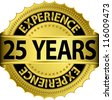 25 years experience golden label with ribbon, vector illustration - stock vector