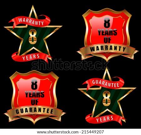 8 years guarantee and warranty badge, guarantee sign, warranty label - vector eps 10 - stock vector