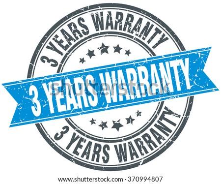 3 years warranty blue round grunge vintage ribbon stamp - stock vector