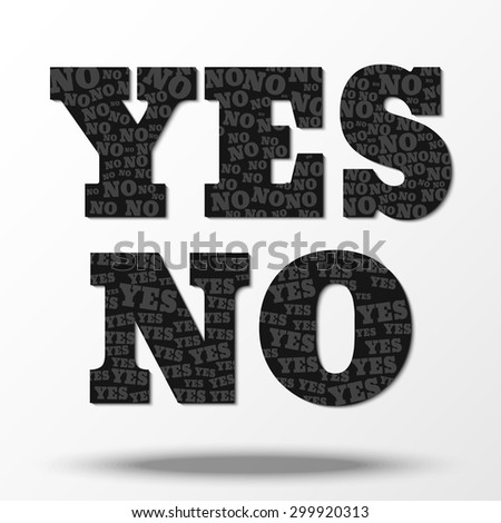"""""""YES"""" symbol consisting of small """"NO"""" and symbol """"NO"""" consisting of little """"YES"""". Contradiction and uncertainty. Sign indicating the absence of a response. - stock vector"""