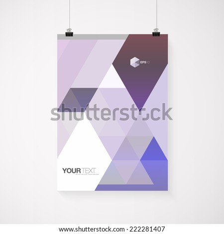 A4 / A3 format poster design with your text, minimal abstract triangles background, paper clips and shadow Eps 10 stock vector illustration  - stock vector