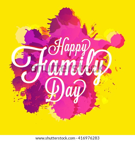 A Beautiful card of Happy family day with stylish calligraphy. - stock vector