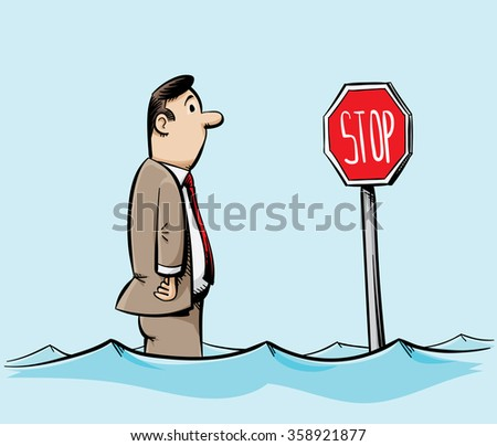 A cartoon man in a suit stands in flood waters and looks at a swamped stop sign. - stock vector