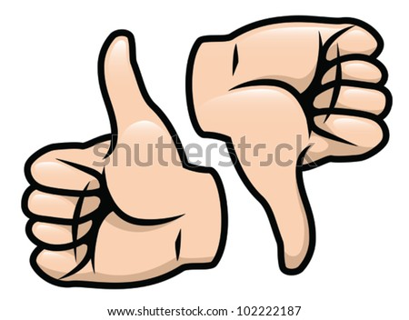 A cartoon vector drawing of a thumbs up and a thumbs down. Vector. - stock vector