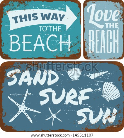 A collection of old rusty beach metal signs. - stock vector