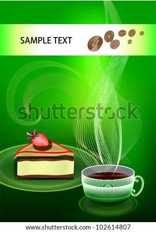 A cup of coffee with a piece of cake on a green background. Vector Illustration - stock vector