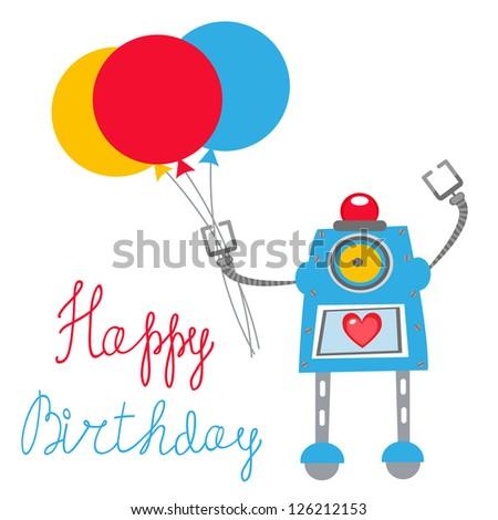 A cute Robot Happy birthday card - stock vector