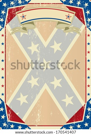 A grunge confederate poster for you - stock vector