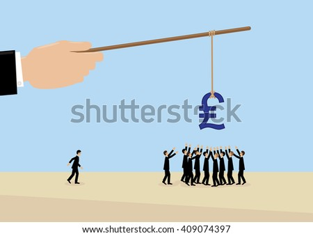 A large hand holds a Sterling symbol on a stick while employees flock around it. A metaphor on management, leadership, motivation and financial incentive. - stock vector