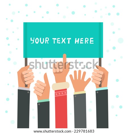 A lot of hands hold a placard. Businessman's hands, gestures, one hand in Santa Claus coat with pointing finger. Vector colorful illustration in flat design style isolated on white - stock vector
