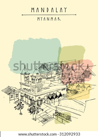 A mosque in Mandalay, Myanmar (Burma), Southeast Asia. Above view. Travel sketchy drawing. Touristic postcard, poster, banner or calendar concept idea in vector. Hand lettering, copy space - stock vector