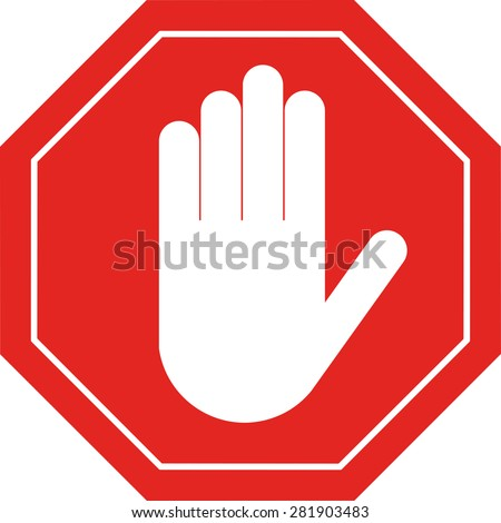 A red octagonal stop sign arm, STOP prohibits various activities - stock vector