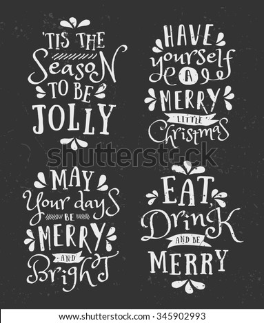 A set of chalkboard style Christmas typographic designs. Traditional Christmas messages, phrases and quote templates. - stock vector