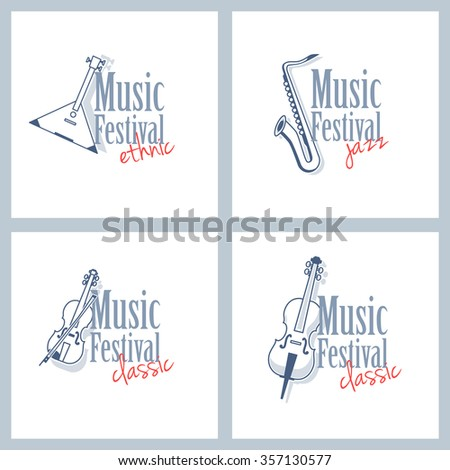 A set of different logos for musical festival. Ethnic music, classical music and jazz. Emblems with a balalaika, violin, saxophone and cello isolated on white background. - stock vector