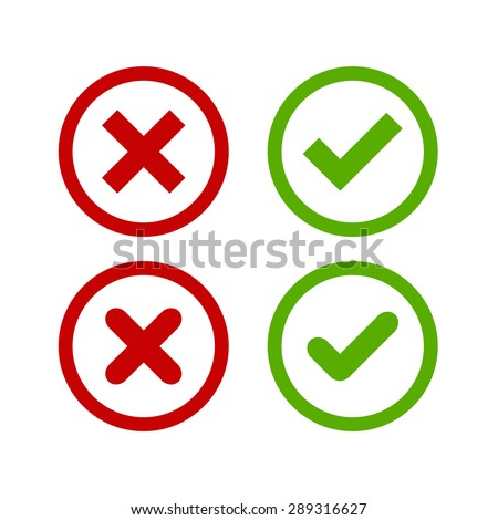 A set of four simple web buttons: green check mark and red cross in two variants (square and rounded corners). - stock vector