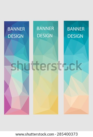 A set of vector banners with polygonal background  - stock vector